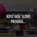 Za moji sbírku kosmetiky můžou youtuberky